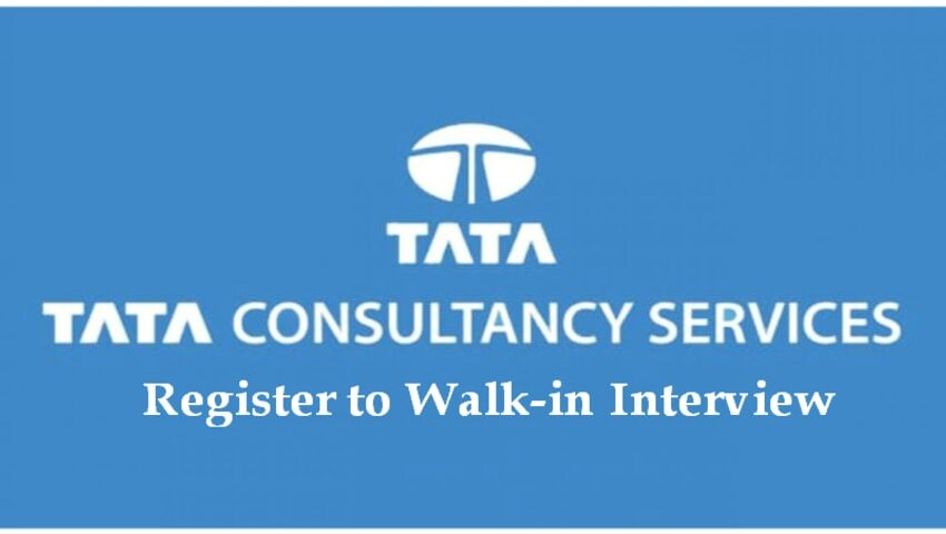 Register to Mega Walk-In Interview at TCS | 10th May - 22nd May 2021 | Exp 1 - 20 yrs