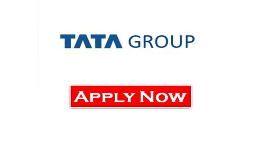 Current Openings At Tata Group | Exp 0 - 25 yrs