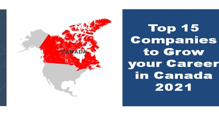 Top 15 Companies to grow your career in Canada 2021