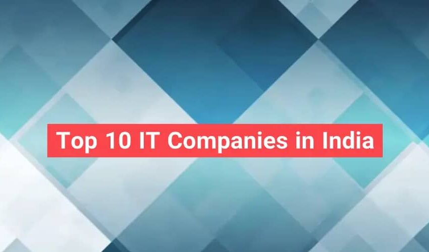 Top 10 Companies 2021 to grow your career in India