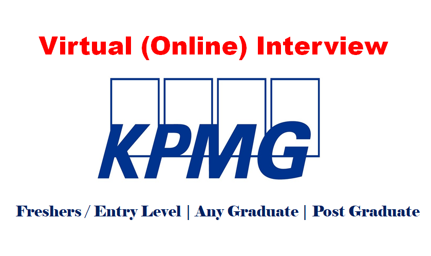 Virtual (Online Interview) Jobs Opportunities at Big 4 firm KPMG for Freshers