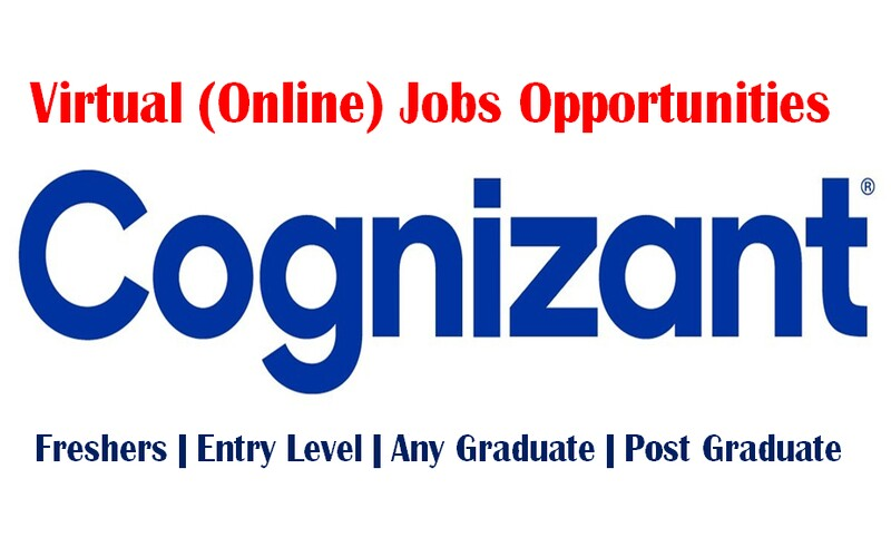 Virtual (Online) Jobs Opportunities at Cognizant for Freshers