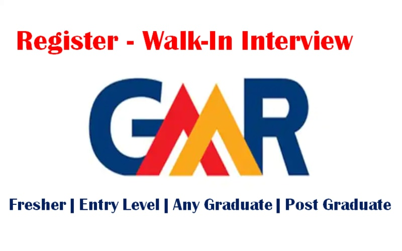 To Apply Walk-In Interview for GMR | Exp 0.6 - 5 yrs