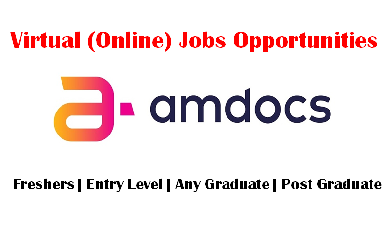 Amdocs Virtual (Online/Remote) Hiring for Entry Level   Analyst   0 - 3 yrs   Apply Now