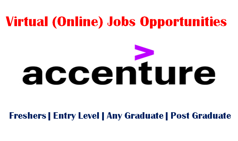 Virtual (Online) Jobs Opportunities at Accenture for Freshers & Entry Level
