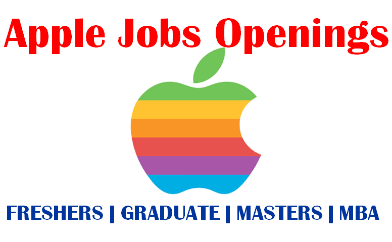 Apple Jobs Opportunities | Graduate | Masters | MBA Freshers