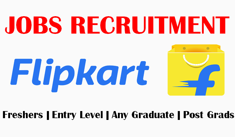 Flipkart Career Opportunities for Freshers | Entry Level & Experienced | Any Graduates | 0 - 8 yrs | Apply Now