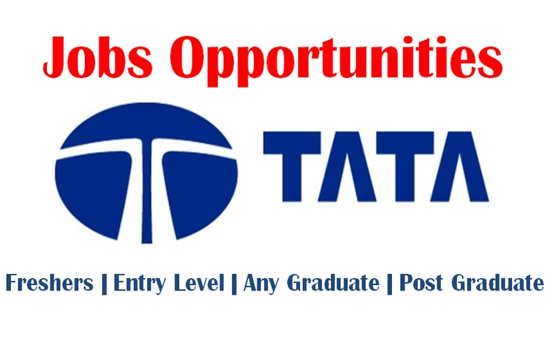 Current Jobs Opportunities at Tata Group of Companies | 0 – 30 yrs | Apply Now