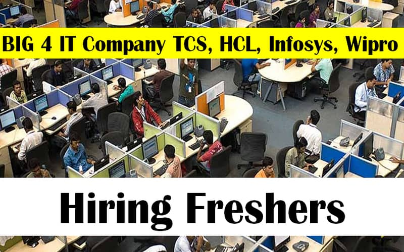 Big Four IT Companies Increase Targets to Hiring Freshers | Apply Now