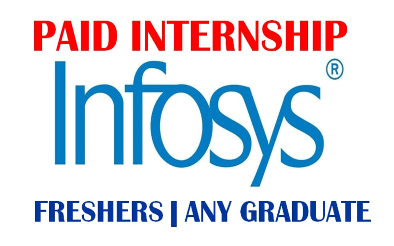 2021 Infosys Paid internship for Fresher | Any Graduate