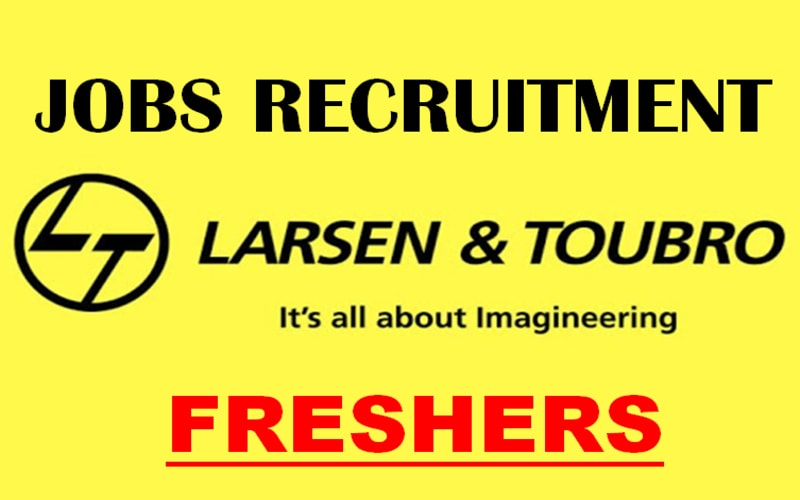 L&T Jobs Openings for Freshers | Entry Level | 0 - 3 yrs | Mumbai