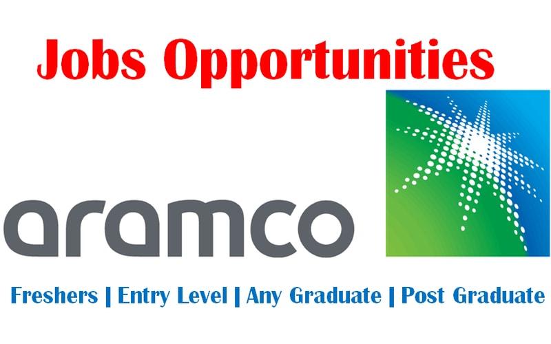 Aramco Jobs for Fresh Graduates (Any Graduates)