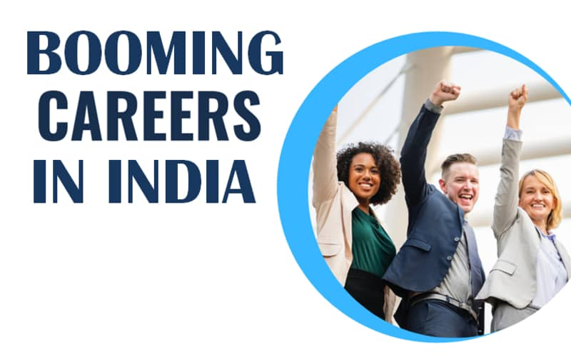 Booming Careers In India