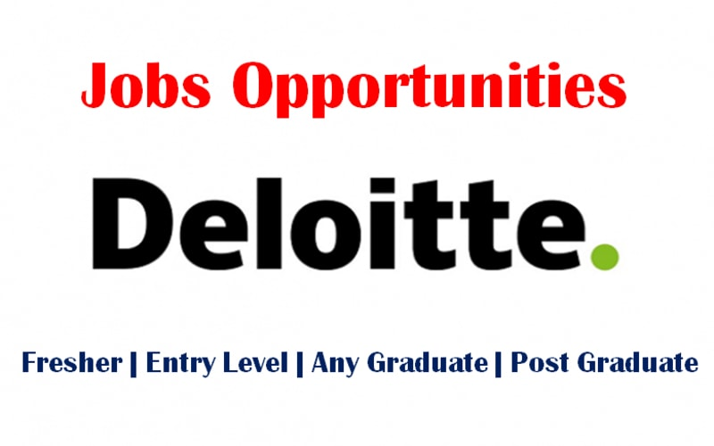 Deloitte Jobs Opportunities for Freshers | Associate Analyst | Any Graduate | 0 - 1 yrs | Apply Now