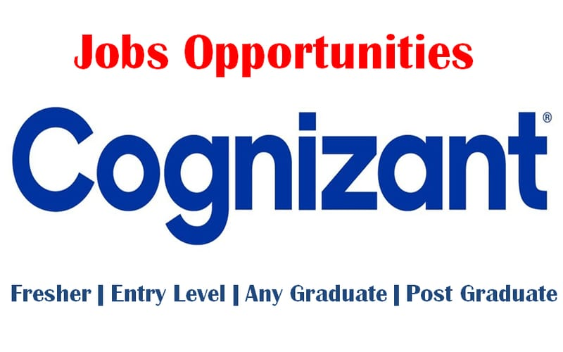 Cognizant Jobs Opportunities for Freshers | Analyst | Any Graduate | 0 – 1 yrs | Apply Now